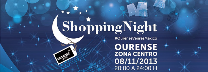 Shopping night Ourense